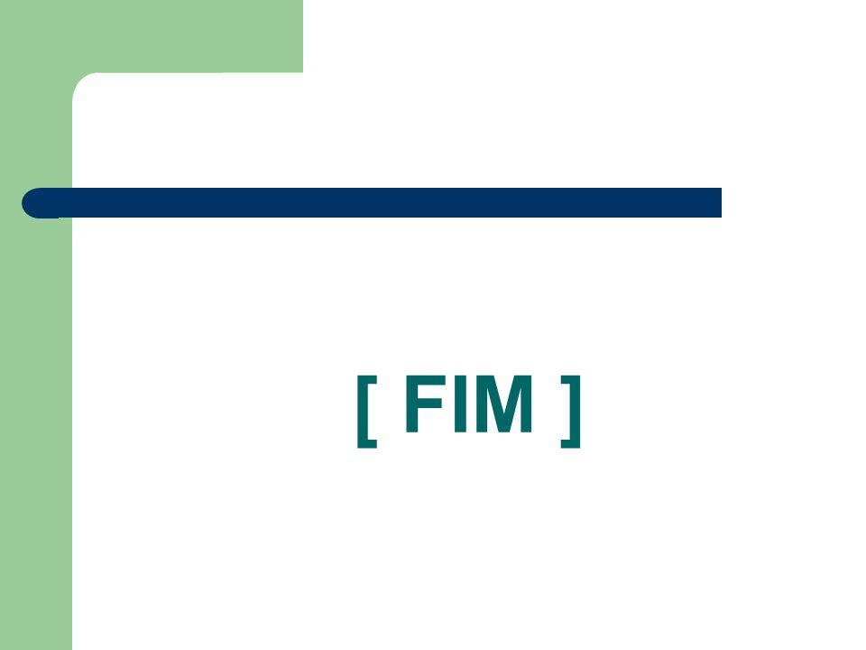 [ FIM ]